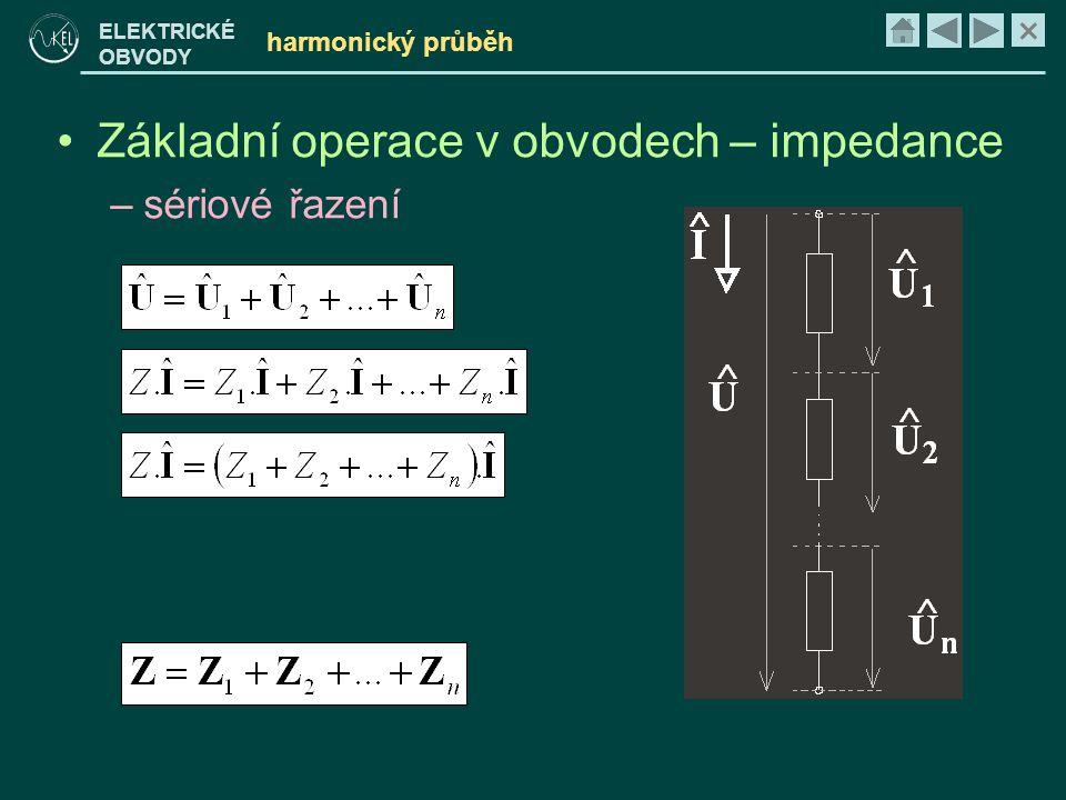 Základní operace v obvodech – impedance