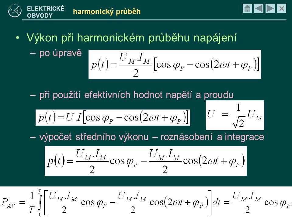 Výkon při harmonickém průběhu napájení