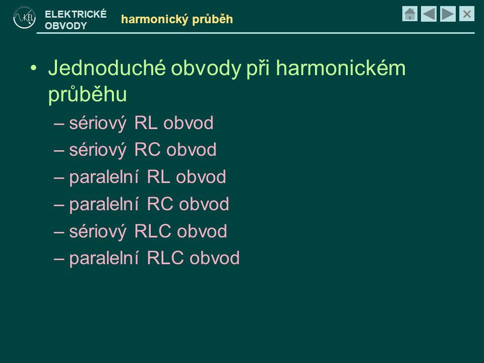 Jednoduché obvody při harmonickém průběhu