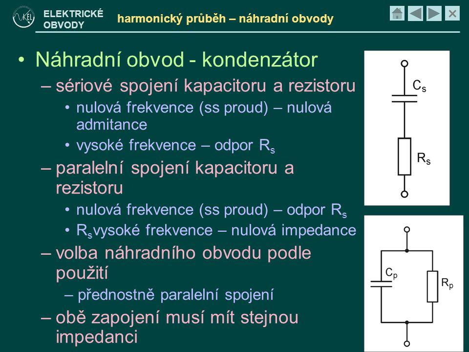 harmonický průběh – náhradní obvody