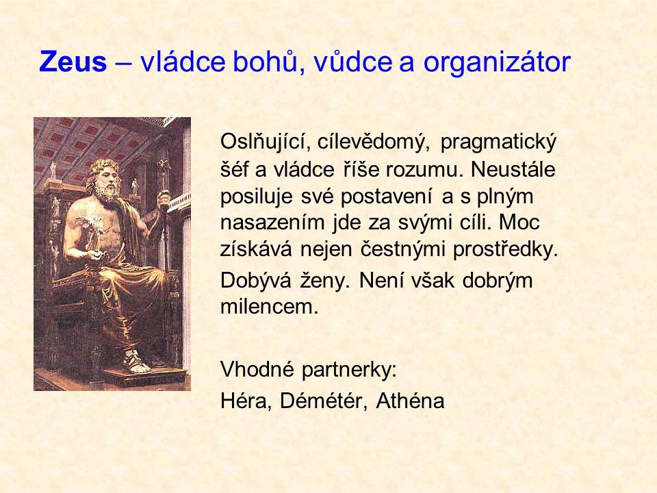 Zeus – vládce bohů, vůdce a organizátor
