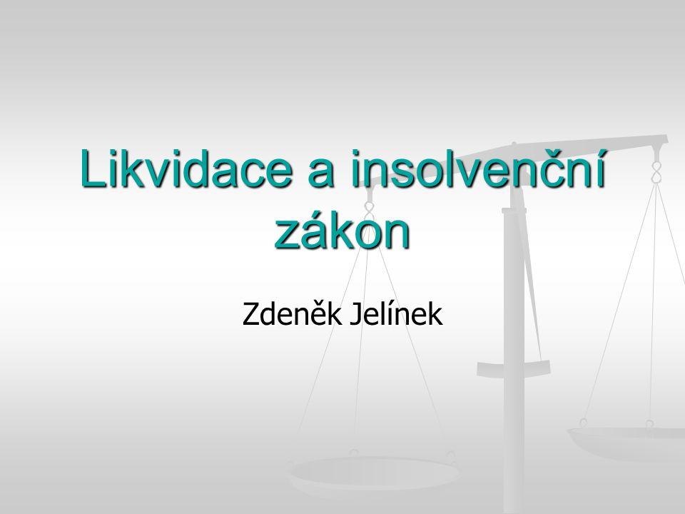 Likvidace a insolvenční zákon