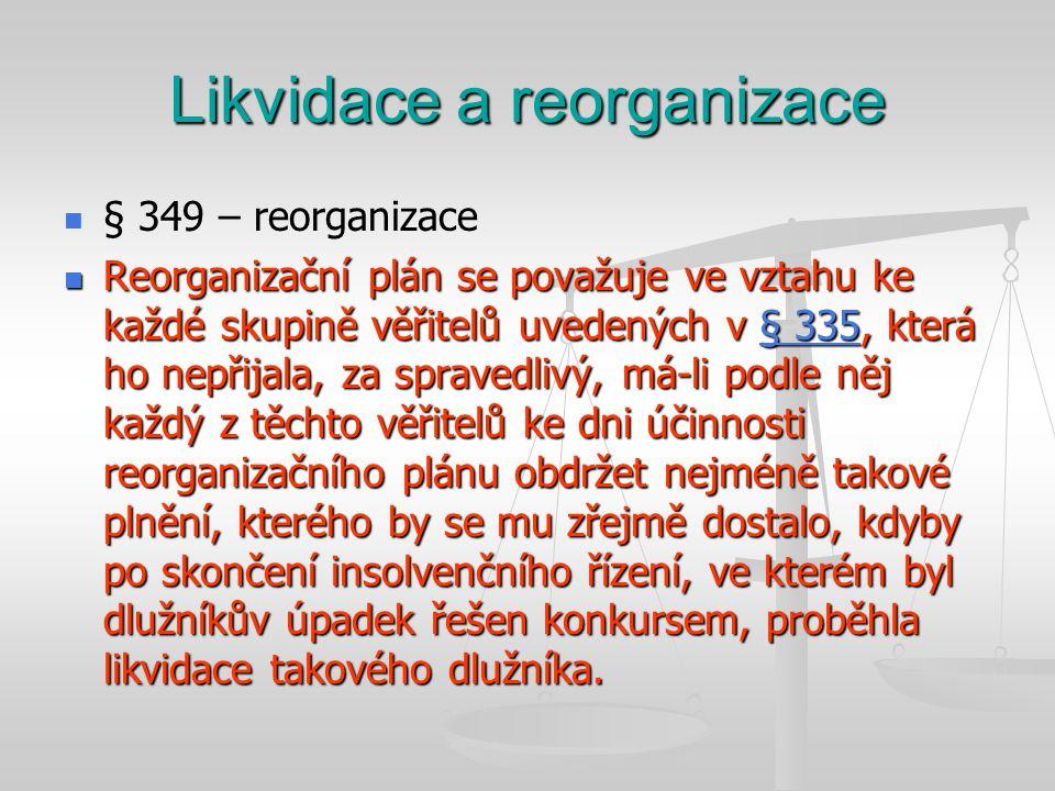 Likvidace a reorganizace