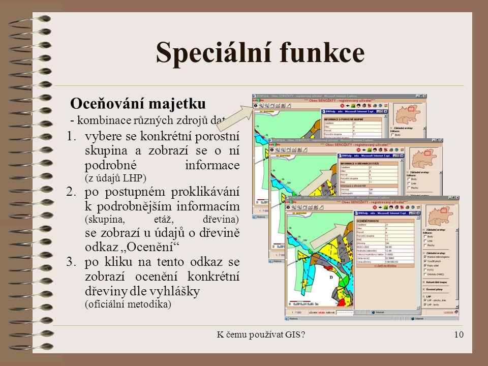 Speciální funkce Oceňování majetku - kombinace různých zdrojů dat