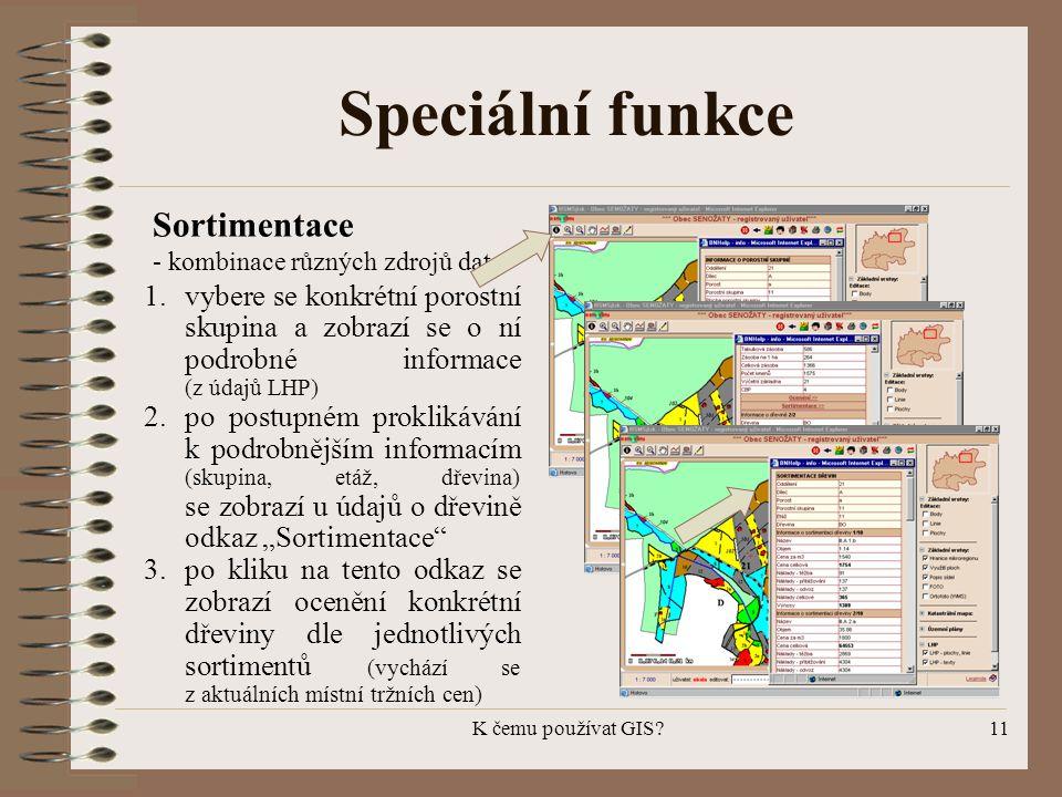 Speciální funkce Sortimentace - kombinace různých zdrojů dat