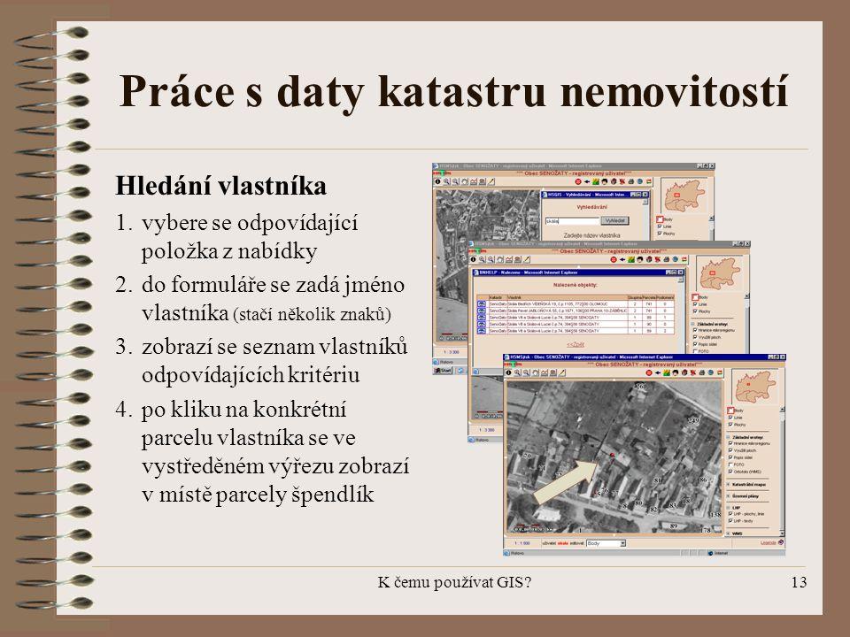 Práce s daty katastru nemovitostí