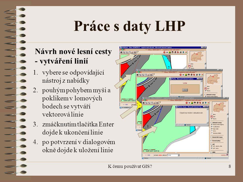 Práce s daty LHP Návrh nové lesní cesty - vytváření linií