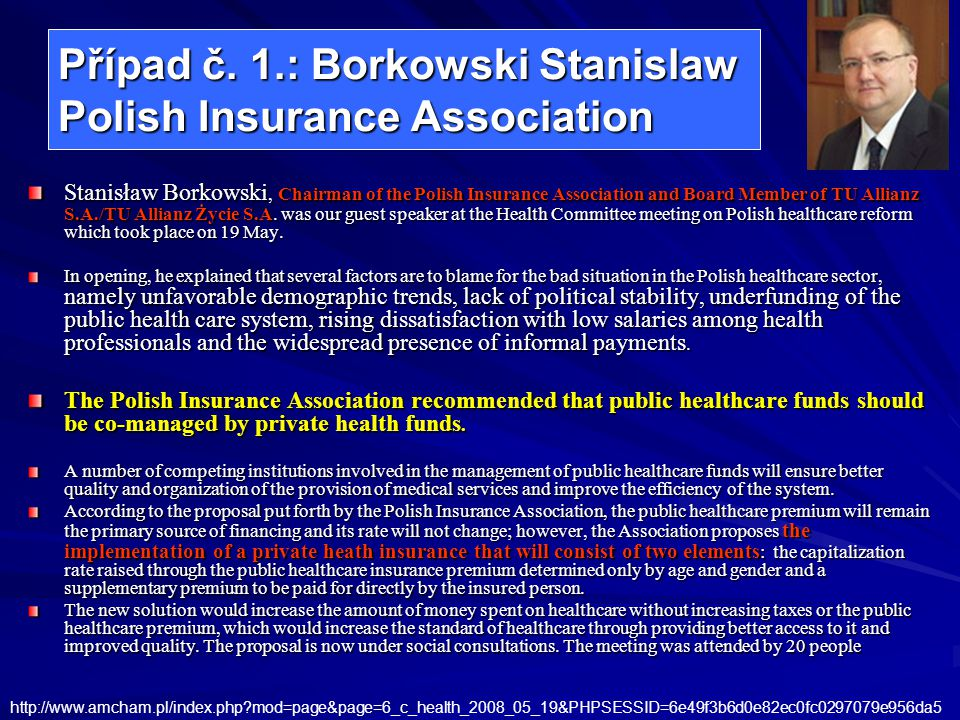 Případ č. 1.: Borkowski Stanislaw Polish Insurance Association