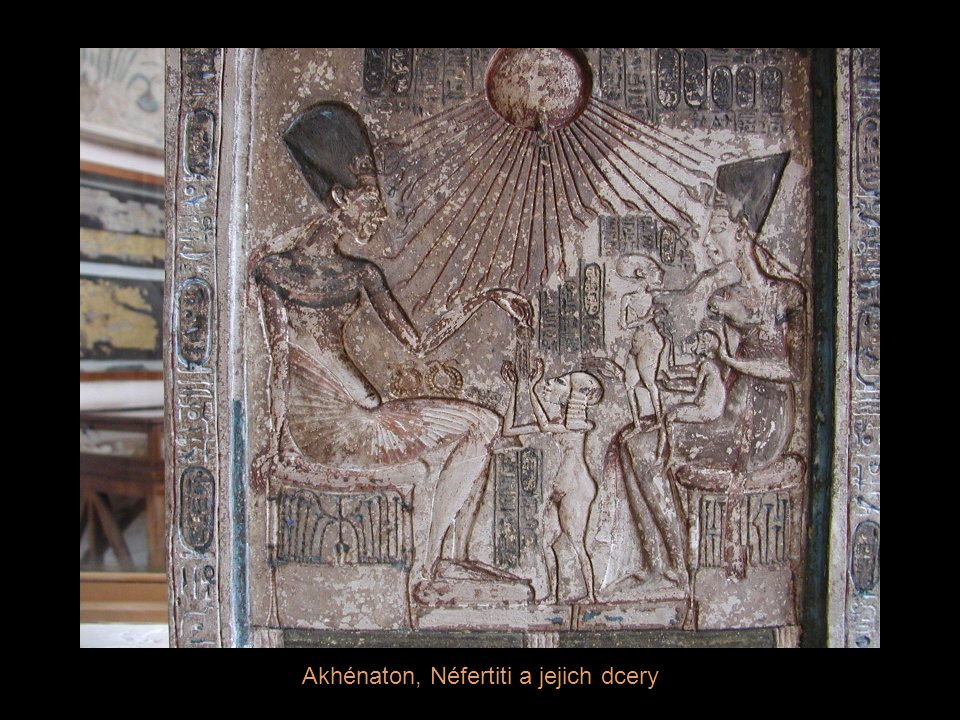 Akhénaton, Néfertiti a jejich dcery
