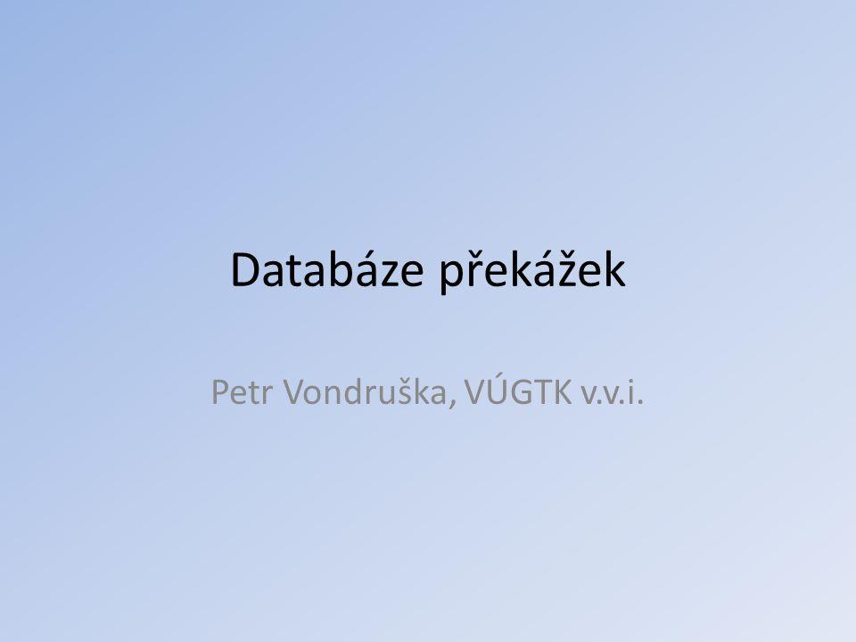 Petr Vondruška, VÚGTK v.v.i.