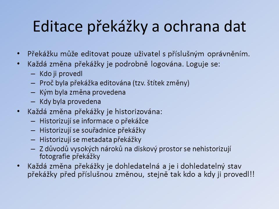 Editace překážky a ochrana dat