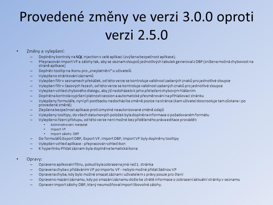 Provedené změny ve verzi 3.0.0 oproti verzi 2.5.0