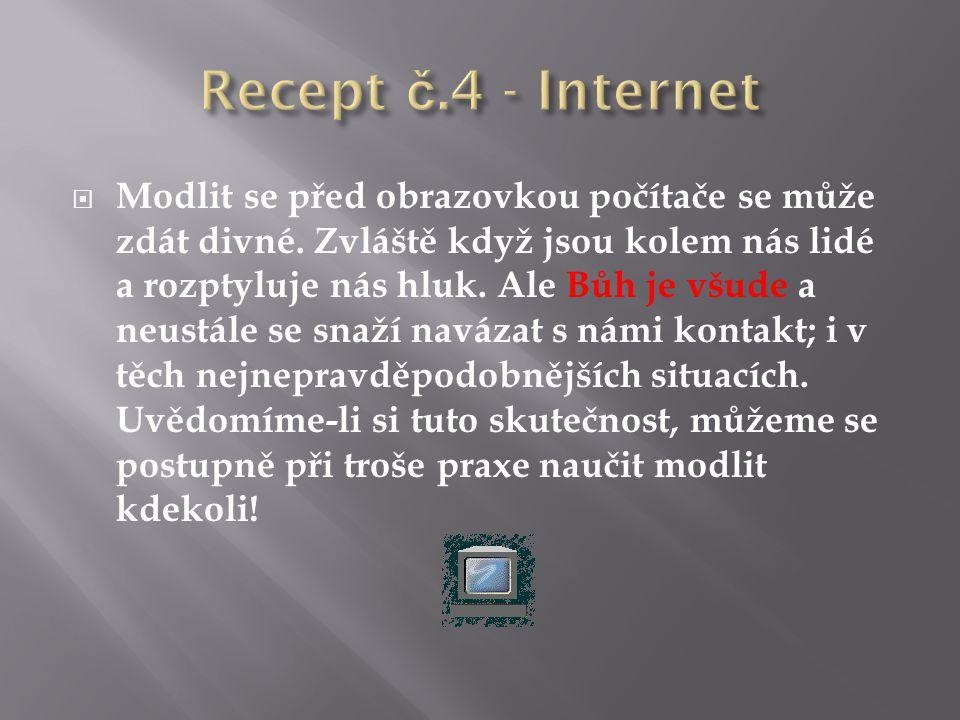 Recept č.4 - Internet