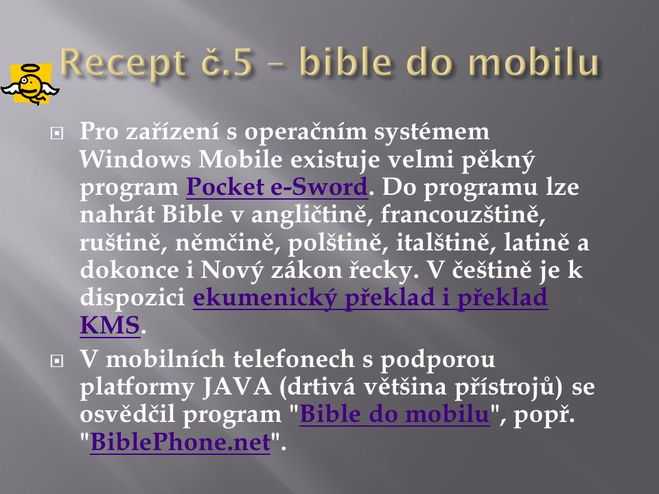 Recept č.5 – bible do mobilu