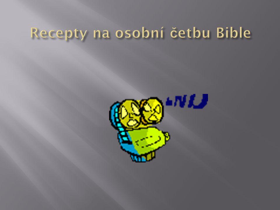 Recepty na osobní četbu Bible