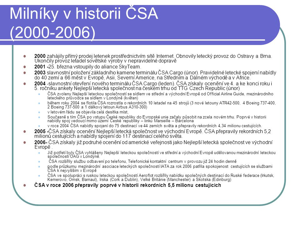 Milníky v historii ČSA (2000-2006)