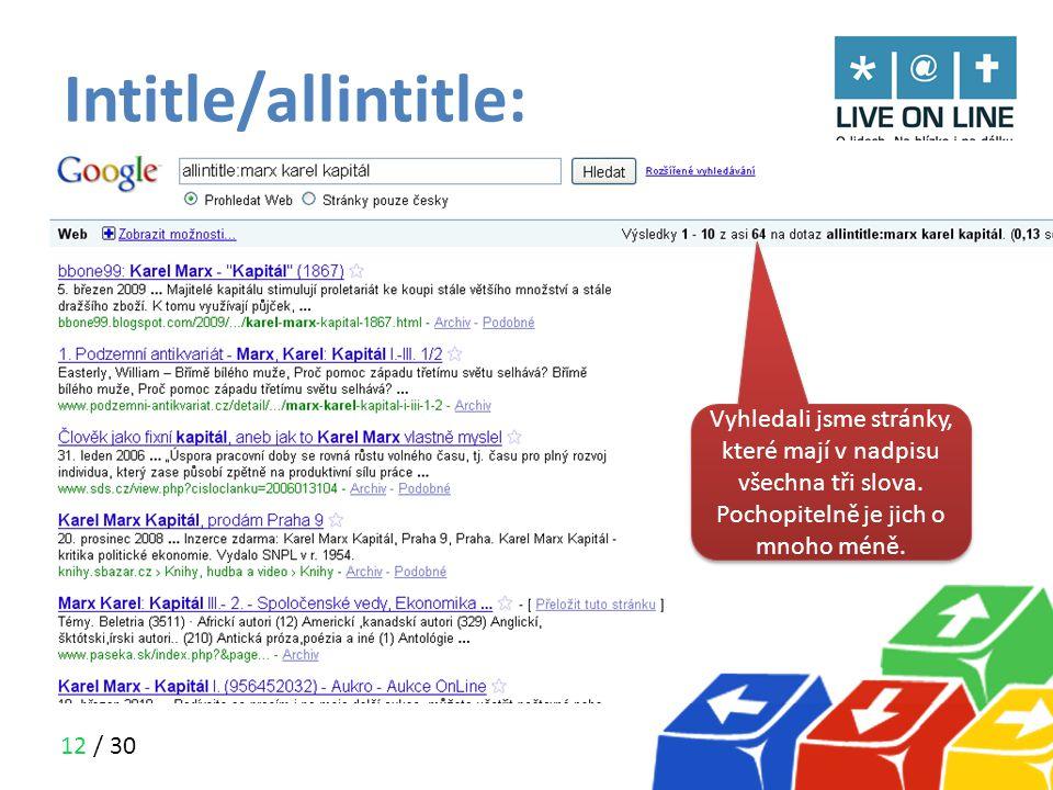 Intitle/allintitle: Vyhledali jsme všechny stránky, které mají slovo Marx v nadpisu a zbylá slova někde na stránce.