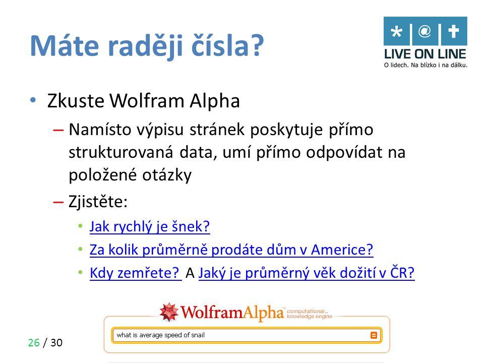 Máte raději čísla Zkuste Wolfram Alpha