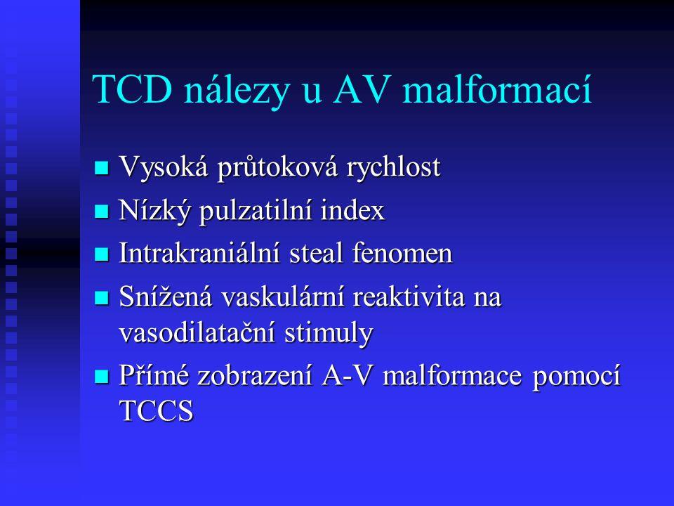 TCD nálezy u AV malformací