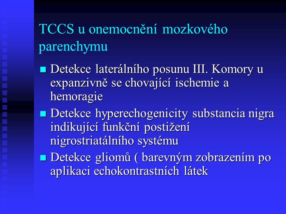 TCCS u onemocnění mozkového parenchymu