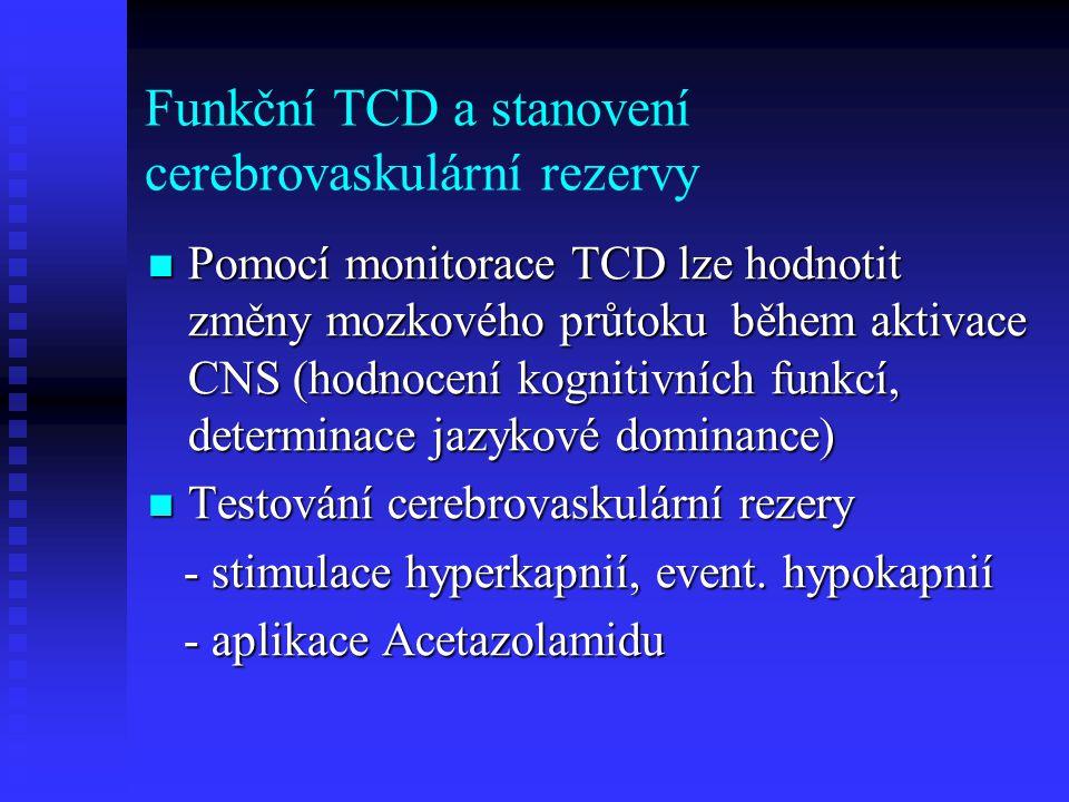 Funkční TCD a stanovení cerebrovaskulární rezervy
