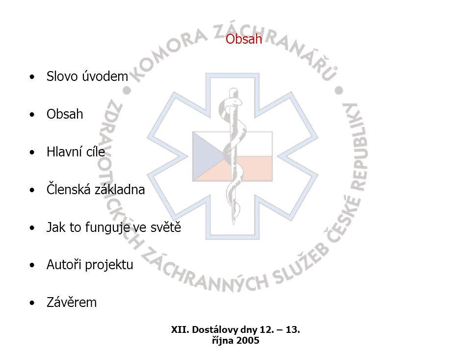 XII. Dostálovy dny 12. – 13. října 2005