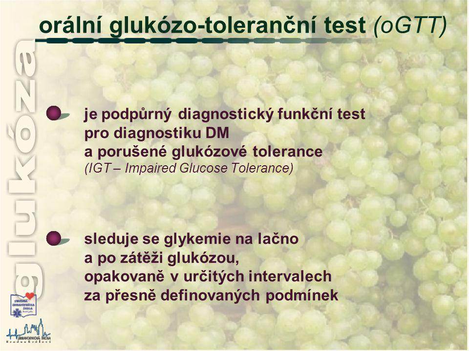 orální glukózo-toleranční test (oGTT)