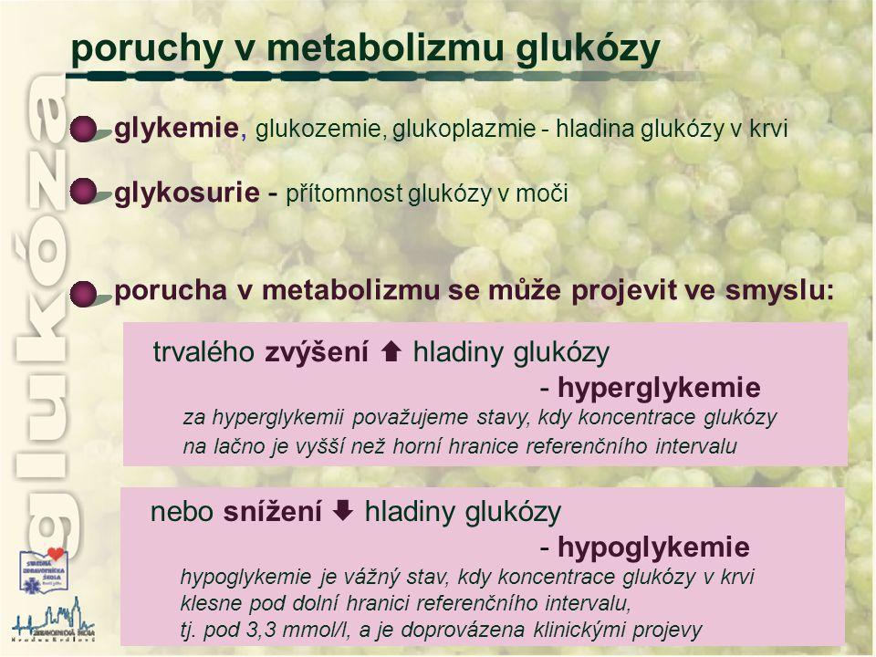poruchy v metabolizmu glukózy