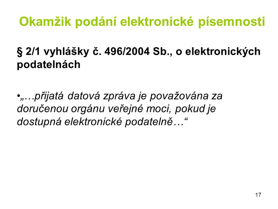 Okamžik podání elektronické písemnosti