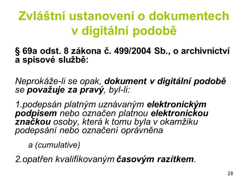 Zvláštní ustanovení o dokumentech v digitální podobě