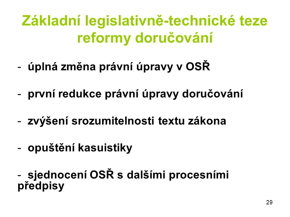 Základní legislativně-technické teze reformy doručování