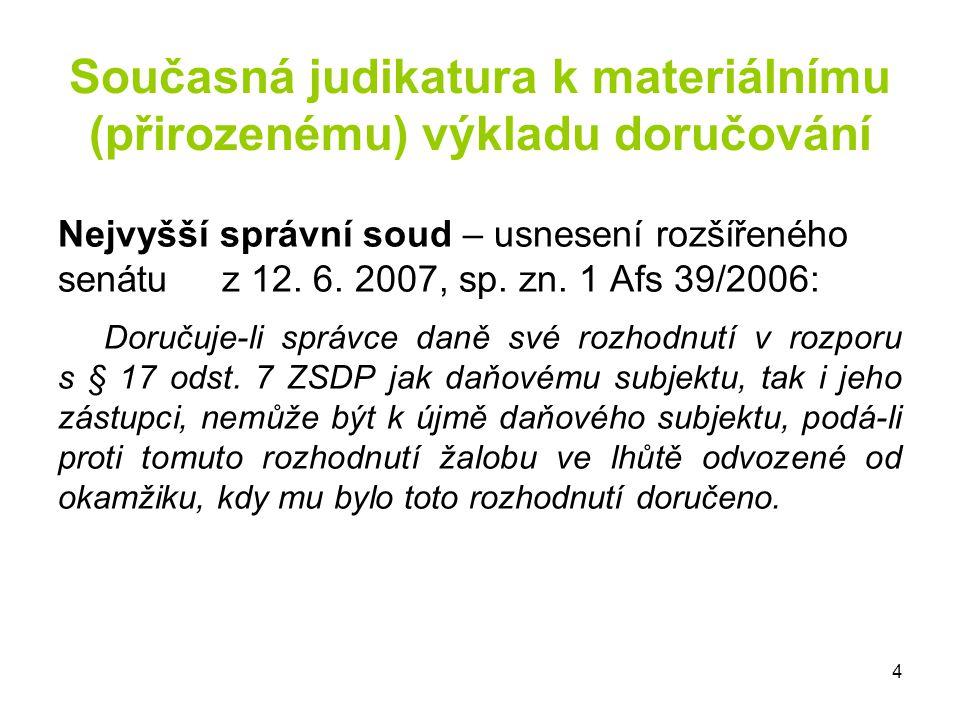 Současná judikatura k materiálnímu (přirozenému) výkladu doručování