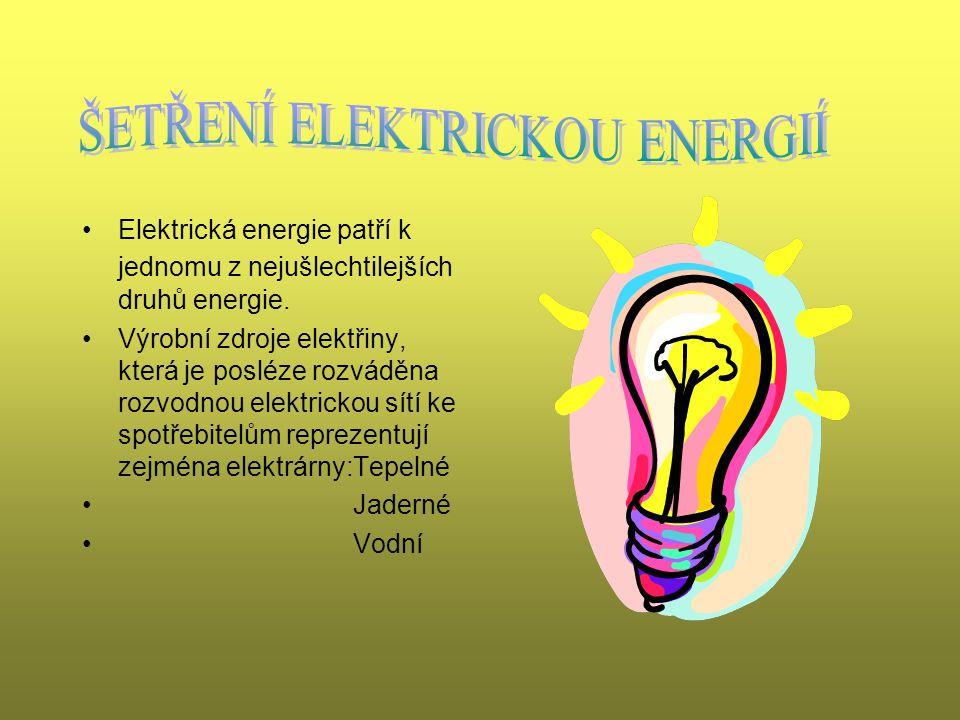 ŠETŘENÍ ELEKTRICKOU ENERGIÍ