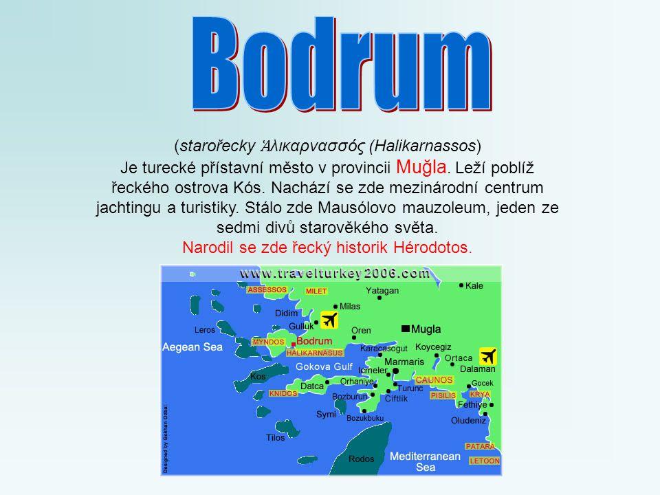 Bodrum (starořecky Ἁλικαρνασσός (Halikarnassos)