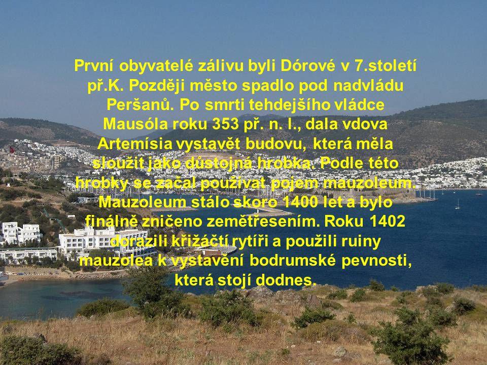 První obyvatelé zálivu byli Dórové v 7. století př. K