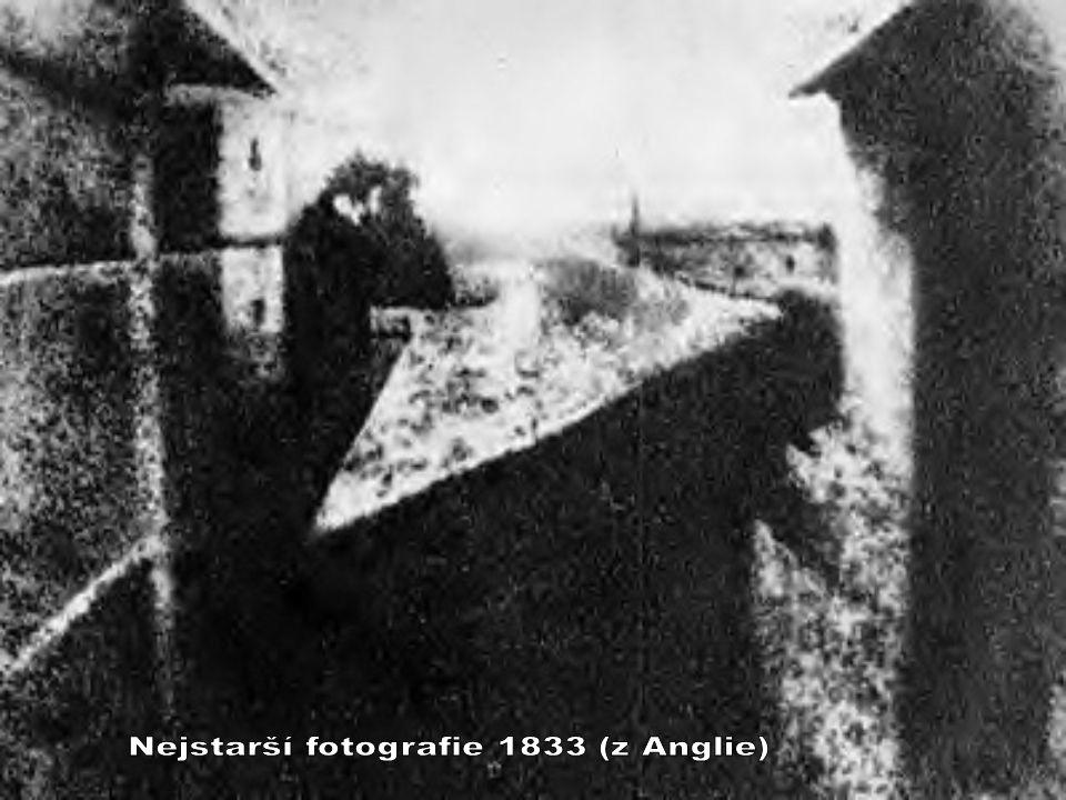Nejstarší fotografie 1833 (z Anglie)