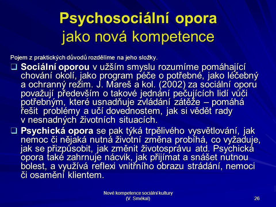 Psychosociální opora jako nová kompetence
