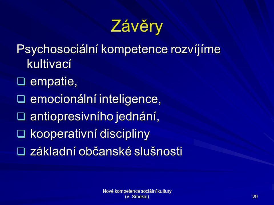 Nové kompetence sociální kultury (V. Smékal)