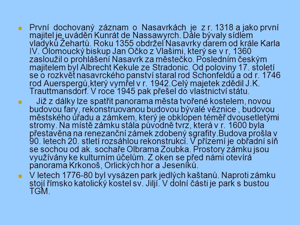 První dochovaný záznam o Nasavrkách je z r