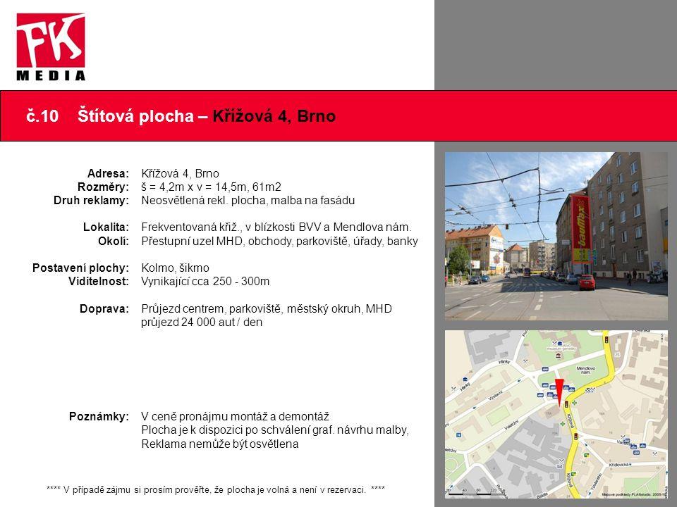 č.10 Štítová plocha – Křížová 4, Brno