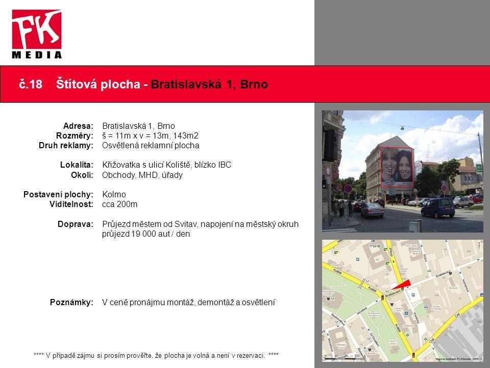 č.18 Štítová plocha - Bratislavská 1, Brno