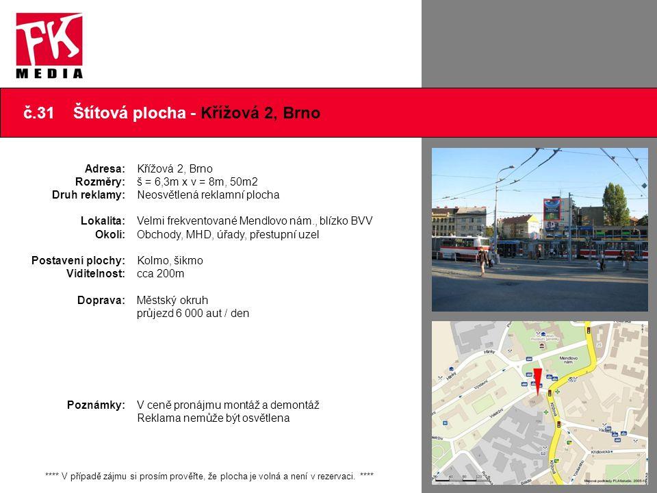 č.31 Štítová plocha - Křížová 2, Brno