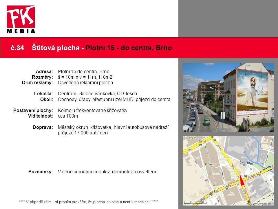 č.34 Štítová plocha - Plotní 15 - do centra, Brno