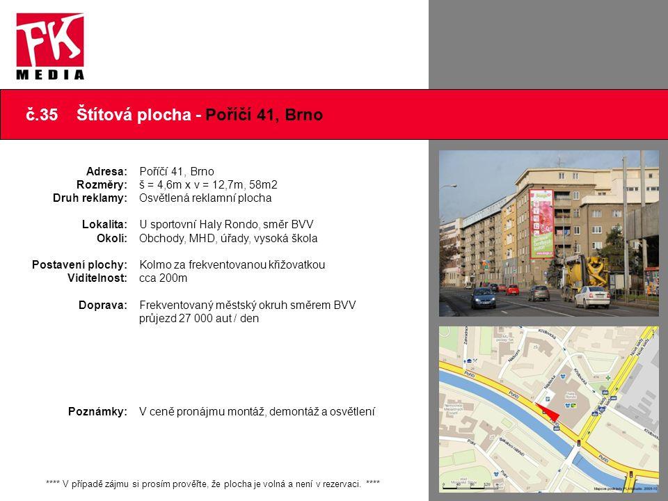 č.35 Štítová plocha - Poříčí 41, Brno