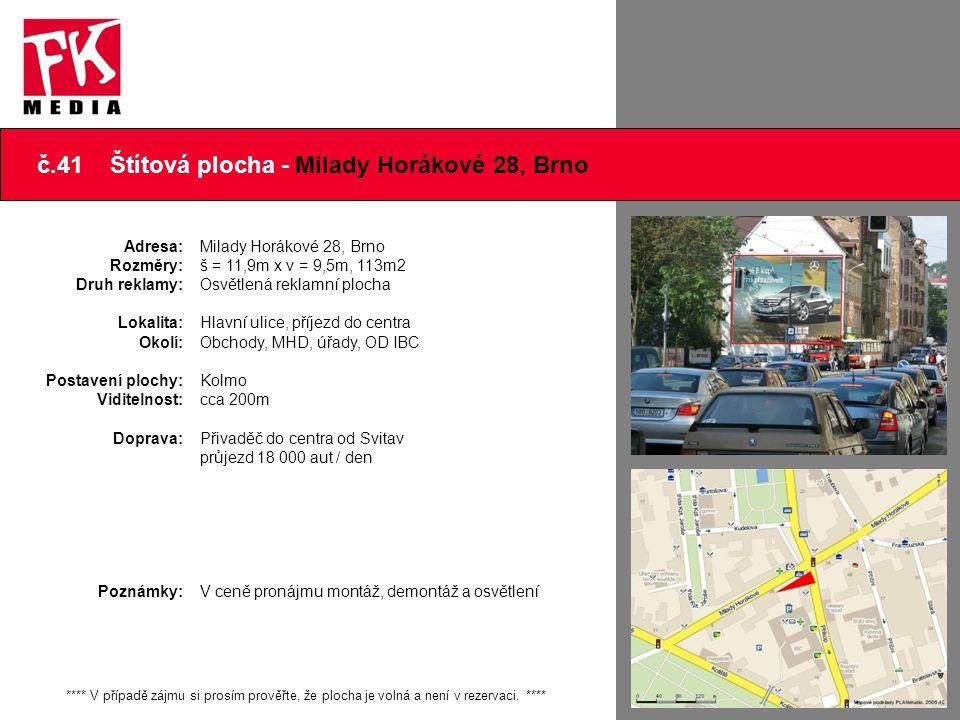 č.41 Štítová plocha - Milady Horákové 28, Brno