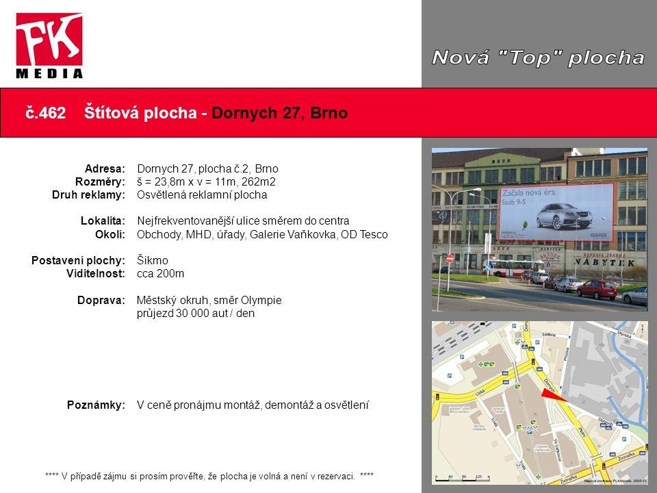 Nová Top plocha č.462 Štítová plocha - Dornych 27, Brno Další foto