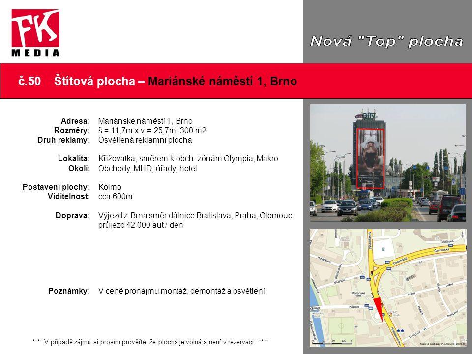 Nová Top plocha č.50 Štítová plocha – Mariánské náměstí 1, Brno