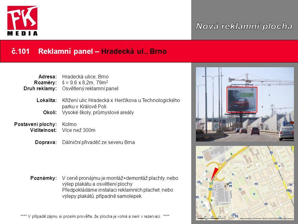 č.101 Reklamní panel – Hradecká ul., Brno