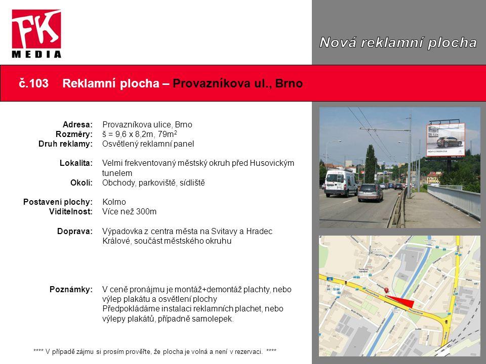 č.103 Reklamní plocha – Provazníkova ul., Brno