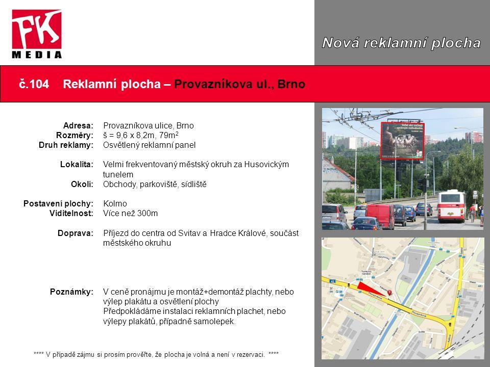 č.104 Reklamní plocha – Provazníkova ul., Brno